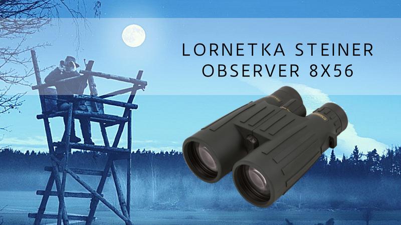 Steiner-Observer z regulacją ostrości